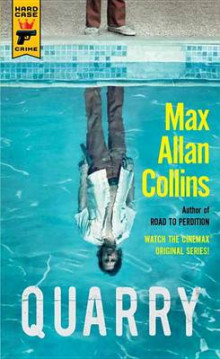 Quarry av Max Allan Collins (Heftet)