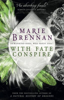 With Fate Conspire av Marie Brennan (Heftet)
