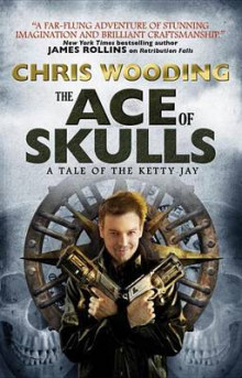 The Ace of Skulls av Chris Wooding (Heftet)