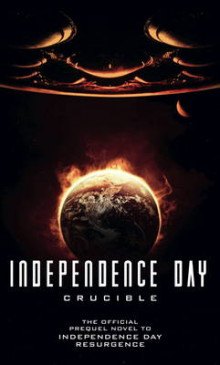 Independence Day: Crucible (The Official Prequel Novel to Independence Day Resurgence) av Greg Keyes (Heftet)