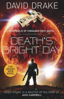 Death's Bright Day av David Drake (Heftet)