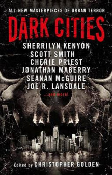 Dark Cities av Sherrilyn Kenyon, Scott Smith, Cherie Priest og Jonathan Maberry (Heftet)