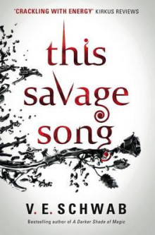 This savage song av V. E. Schwab (Heftet)