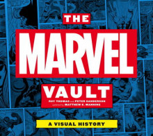 The Marvel Vault av Peter Sanderson og Roy Thomas (Innbundet)
