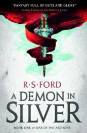 A Demon in Silver (War of the Archons) av Richard Ford (Heftet)