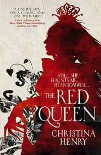 The Red Queen av Christina Henry (Heftet)