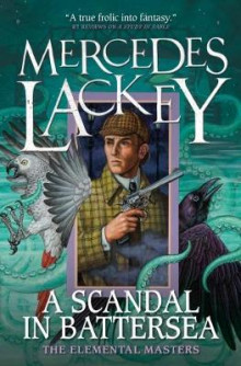 A Scandal in Battersea av Mercedes Lackey (Heftet)