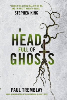 A Head Full of Ghosts av Paul Tremblay (Heftet)