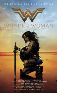 Wonder Woman, The Official Movie Novelization av Nancy Holder (Heftet)