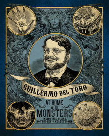 Guilermo del Toro at Home with Monsters av Guillermo Del Toro (Innbundet)