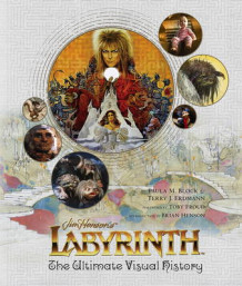 Labyrinth: The Ultimate Visual History av Paula M. Block og Terry J. Erdmann (Innbundet)