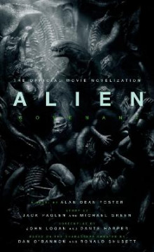 Alien: Covenant - The Official Movie Novelization av Alan Dean Foster (Heftet)