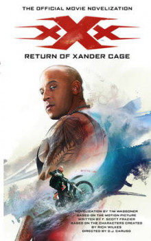 XXX: Return of Xander Cage av Tim Waggoner (Heftet)