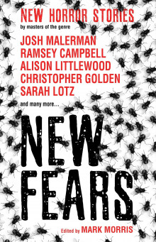 New Fears - New Horror Stories by Masters of the Genre av Ramsey Campbell, Alison Littlewood, Stephen Gallagher, Chaz Brenchley, Conrad Williams, Stephen Laws, Kathryn Placek, Carole Johnstone, Brady Golden og Brian Lillie (Heftet)
