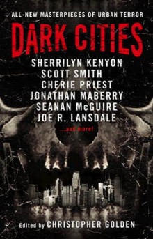 Dark Cities av Sherrilyn Kenyon, Cherie Priest, Jonathan Maberry, Seanan McGuire og Joe R. Lansdale (Heftet)