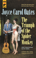 Triumph of the Spider Monkey av Joyce Carol Oates (Heftet)