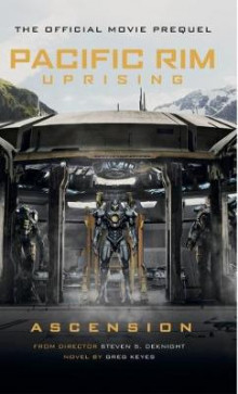 Pacific Rim Uprising - Ascension av Greg Keyes (Heftet)