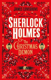 Sherlock Holmes and the Christmas Demon av James Lovegrove (Innbundet)