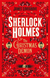 Sherlock Holmes and the Christmas Demon av James Lovegrove (Heftet)
