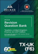 Omslag - ACCA Approved - Taxation - United Kingdom (TX-UK) (F6) - Finance Act 2017 (June 2018 to March 2019 exams)