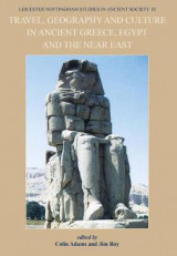 Omslag - Travel, Geography and Culture in Ancient Greece, Egypt and the Near East