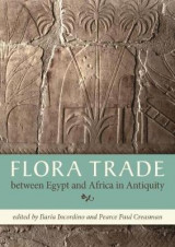 Omslag - Flora Trade between Egypt and Africa in Antiquity
