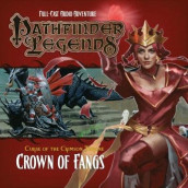 Pathfinder Legends - Curse of the Crimson Throne: Crown of Fangs 3.6 av David Bryher (Lydbok-CD)