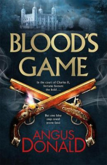 Blood's Game av Angus Donald (Innbundet)