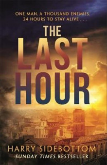 The Last Hour av Harry Sidebottom (Heftet)