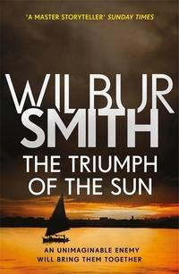 The triumph of the sun av Wilbur Smith (Heftet)