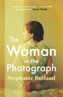 The Woman in the Photograph av Stephanie Butland (Heftet)