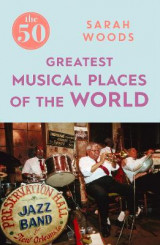 Omslag - The 50 Greatest Musical Places