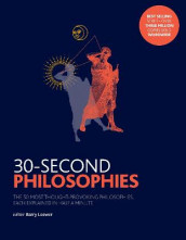 30-Second Philosophies av Julian Baggini og Stephen Law (Heftet)