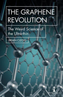 The Graphene Revolution av Brian Clegg (Heftet)