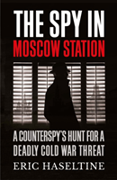 Omslag - The Spy in Moscow Station