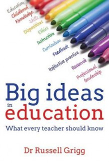 Big Ideas in Education av Russell Grigg (Heftet)