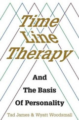Omslag - Time Line Therapy and the Basis of Personality