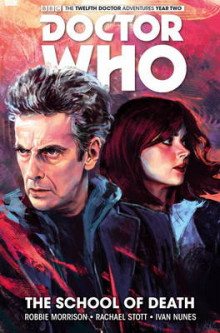 Doctor Who: The Twelfth Doctor: The School of Death Vol.4 av Robbie Morrison (Heftet)