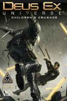 Deus Ex: Children's Crusade: A Deus Ex: Mankind Divided Prequel: Volume 1 av Alex Irvine (Heftet)