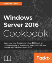 Windows Server 2016 Cookbook av Jordan Krause (Heftet)