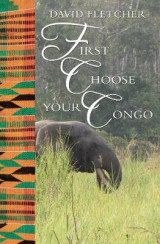 Omslag - First Choose Your Congo