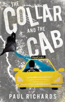 The Collar and the Cab av Paul Richards (Heftet)