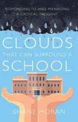 Omslag - The Clouds That Can Surround a School