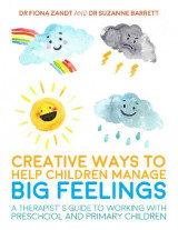 Omslag - Creative Ways to Help Children Manage Big Feelings