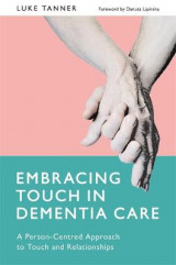 Omslag - Embracing Touch in Dementia Care