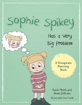 Omslag - Sophie Spikey Has a Very Big Problem