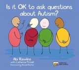 Omslag - Is it Ok to Ask Questions About Autism?