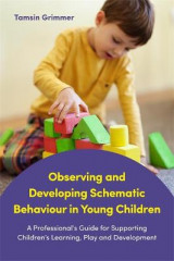 Omslag - Observing and Developing Schematic Behaviour in Young Children