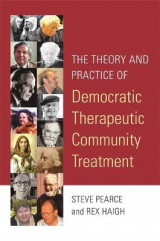 Omslag - The Theory and Practice of Democratic Therapeutic Community Treatment