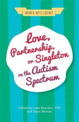Omslag - Love, Partnership, or Singleton on the Autism Spectrum